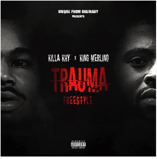 Killa Khy X King Merlino - Trauma