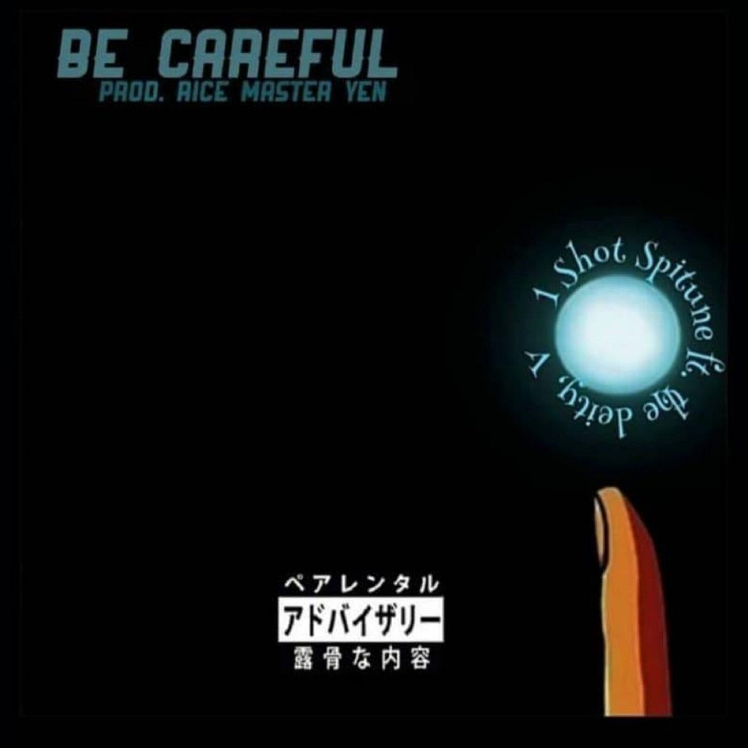 1 Shot Spitune - Be Careful ft. the deity, V